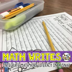 Math Writes – A Quick and Easy Way to Integrate Your Math and Literacy
